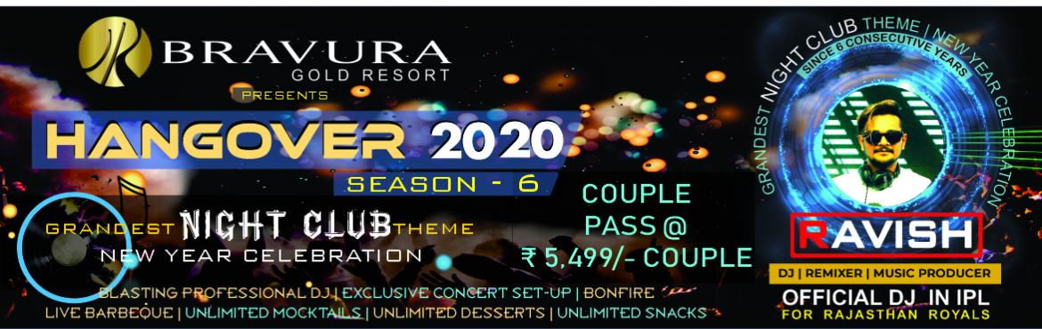 Book Online Tickets for GRANDEST NEW YEAR CELEBRATION (HANGOVER , Meerut. Meerut\'s Biggest & Craziest New Year Celebration (HANGOVER - 2020) is back with Grandest Night Club Theme Set-Up ever seen in Meerut & NCR. Highly Secured & Family Friendly Event. Bravura Gold Resort has a track record of hosting the mos
