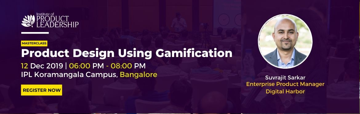 Book Online Tickets for Masterclass on Product Design Using Gami, Bengaluru.      Gamification is the process of adding games or gamelike elements to something (such as a task or a product) to encourage participation, certain behaviors or increase adoption. Gamification is much more than just Points, Badges & Leaderboards