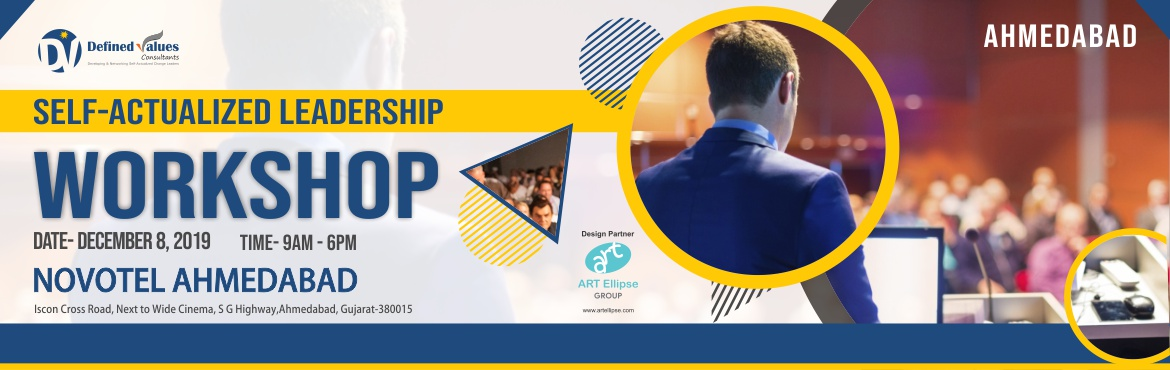 Book Online Tickets for Self-Actualized Leadership Development W, Ahmedabad.  About the Workshop:  This high-value leadership workshop is being conducted across all major cities of the country to make participants realize their Self-Actualization needs and how aligning the decision-making with Universal Principles