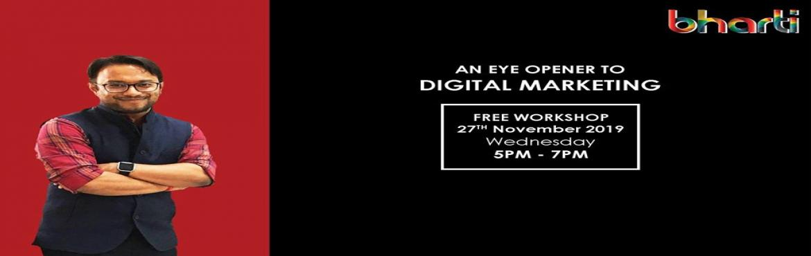 Book Online Tickets for An eye opener to Digital Marketing - Bha, Indore. The best way of marketing doesn't feel like marketing anymore. Marketing through digital channels is the most effective way to reach out to people. Earning has now become interesting. Learn all the facts & myths about digital marketin