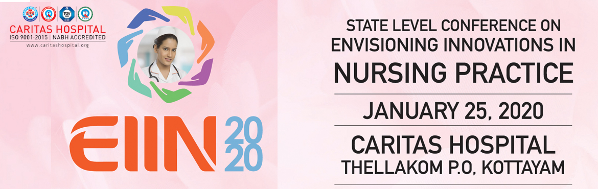 Book Online Tickets for EIIN 2020, Kottayam. Topics at a glance     NURSING INNOVATIONS, AN OVERVIEW.  INTELLIGENT MEDICAL DEVICES POINT OF CARE TECHNOLOGY, A BIRD EYE VIEW. EVIDENCE BASED PRACTICES IN INFECTION CONTROL METHODES REFORMING TOMORROWS NURSE MANAGERS SIMULATION NURSING IN