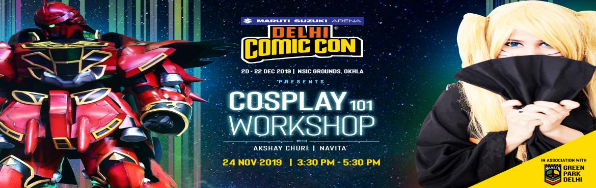 Book Online Tickets for  Delhi Comic Con - Cosplay Workshop with, New Delhi. Comic Con 2019 is here and we are keeping the season spirit with our annual Cosplay workshop! Hosted by none other than India's Championship of Cosplay Winner 2019 Akshay Churi along with Delhi's Top Cosplayer Navita!  Are you r
