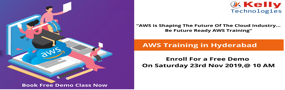"""Book Online Tickets for Attend For The Free Demo On AWS Training, Hyderabad. About The Demo- Kelly Technologies is now conducting """"AWS Training Free Demo"""" under the guidance of industry experts on 23rd Nov, 10 AM, Hyd. It's the perfect opportunity to make effective use of for driving career oriented knowledg"""