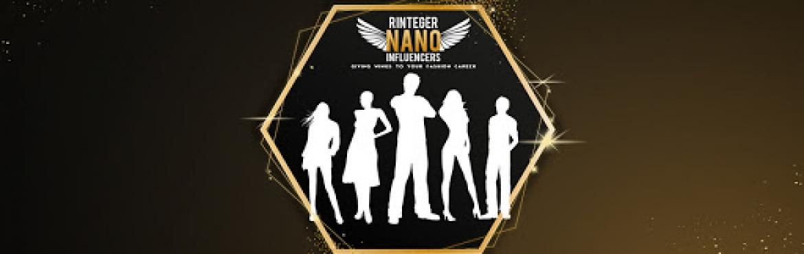 Book Online Tickets for RINTEGER NANO FASHION INFLUENCER SEASON , Bangalore. Wondering what it\'s all about? RINTEGER NANO FASHION INFLUENCERS SEASON 2 The season 2 is here with all-new-vibes to audition a fresh batch of influencers on 30 NOV 2019.  Are you guys ready? Before that, know something about Influencers. WHO