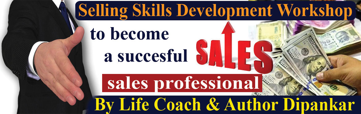 Book Online Tickets for Selling Skills Development Workshop to a, Hyderabad. Selling Skills Development Workshop to become a successful Sales Professional  Selling is all about converting big \'NO\' to \'YES\'. As mentioned above \'NO\' is the standard rresponse in every proposal as our prospect does not know t