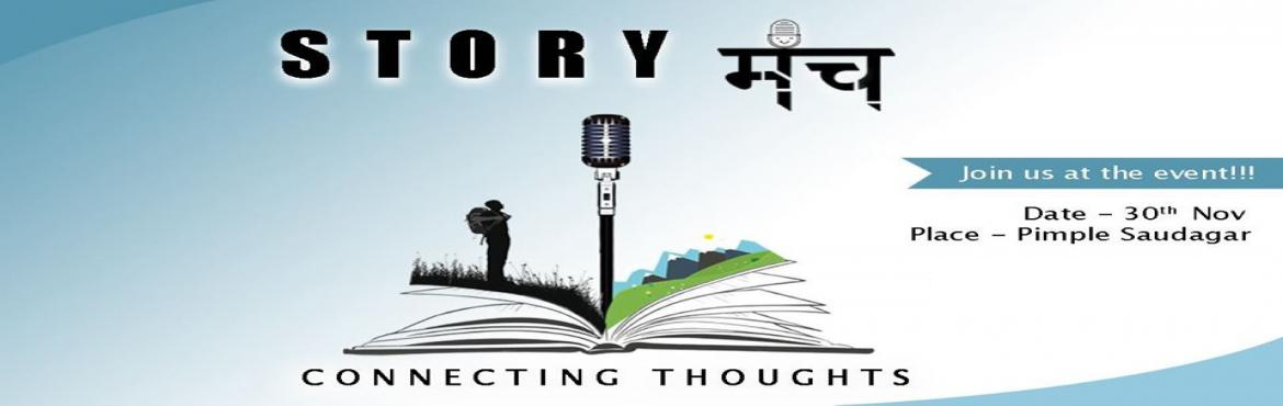 Book Online Tickets for Story Manch, Pune. Haven't stories always fascinated us right from our childhood? And as we grew up our own stories started unfolding right in front of our eyes. And while we felt that our struggle was the worst, as soon as we hear someone who has suffered the sa
