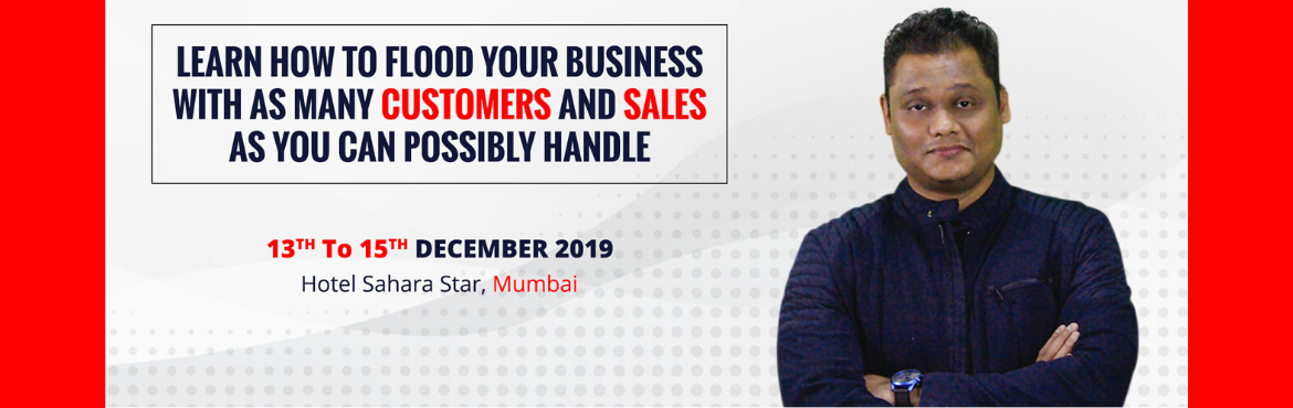 Book Online Tickets for The A.I.M. Program - Acceleration in Int, Mumbai. Learn how to flood your business with as many customers and sales as you can possibly handle. The Workshop Module Includes: ✅ A profitable CEO\'s marketing secrets checklist: 05 ways to develop an intelligent marketing mind ✅ 25 marketing strateg
