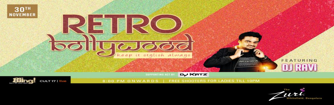 Book Online Tickets for Bollywood Night Ft. Dj Ravi, Bengaluru. Bollywood Night @ Bling with Dj Ravi & Dj Katz &.Get ready to dance to the tunes of some all-time classic numbers on Saturday 8pm onwards with the most amazing DJ! We got an amazing night ahead; its Goanna be proper Desi Punjabi tunes all nig