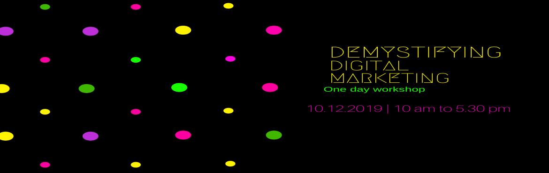 Book Online Tickets for Demystifying Digital Marketing, Pune.