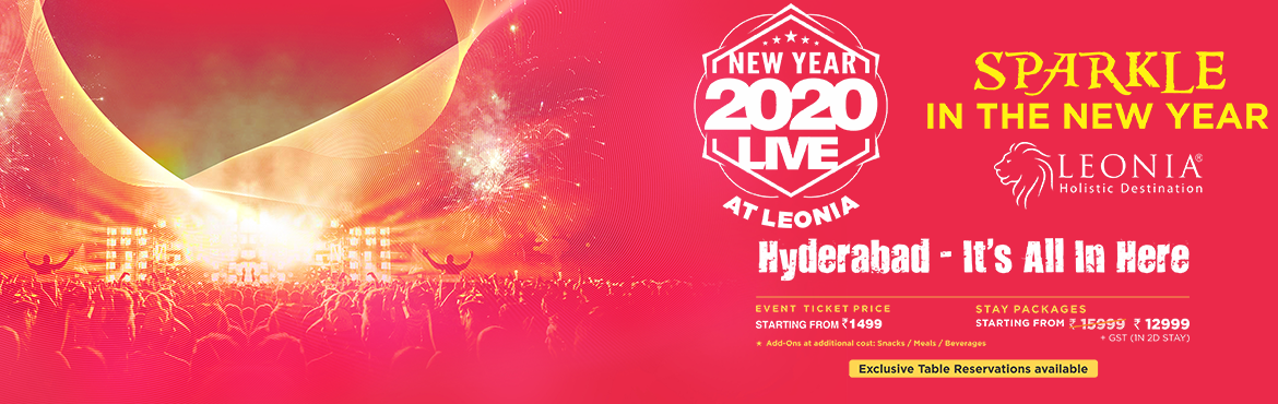 Book Online Tickets for New Year 2020 Live at Leonia, Hyderabad. EVENT PACKAGE      #   Only Entry (Inclusive of Taxes)   Entry + Food (Inclusive of Taxes)     1   Couple : INR 2499   Couple : INR 3999 (2000 worth Food Vouchers)     2   Stag (12+) : INR 1499   Stag (12+) : INR 2299 (1000 worth Food Vouchers)     3
