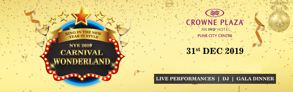 Book Online Tickets for NYE 2020 Carnival Wonderland, Pune.   Get FLAT 10% Off on this Event. Use Code: ENLD172 Offer Valid Till 31st Dec    Carnival Wonderland   Is parking available at the venue: Free Is parking Free or Chargeable · Only 21 years and above will be allowed at Evviv