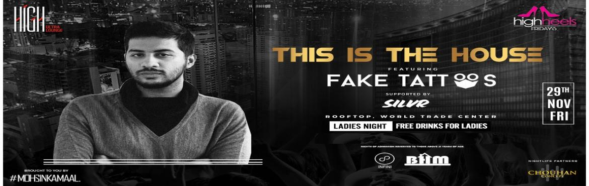 Book Online Tickets for High Heels Fridays Ladies Night W Fake T, Bengaluru. HighHeelsFridays is a property bringing you unique themes & top artists perform live, Every Friday at HIGH. Adding more fun to your Fridays we also have Ladies Night running through out the night.HIGH Heels Fridays Presents This is the House Feat
