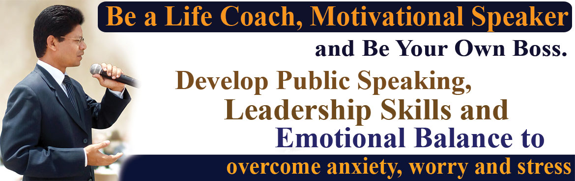 Book Online Tickets for Be a Life Coach and a Motivational Speak, Hyderabad. Be a Life Coach, Motivational Speaker and Be Your Own Boss. Decide yourself where and when you will work and with whom you want to work with. Experience what it\'s like to have total control and freedom over your life. Develop Public Speaking Skills,