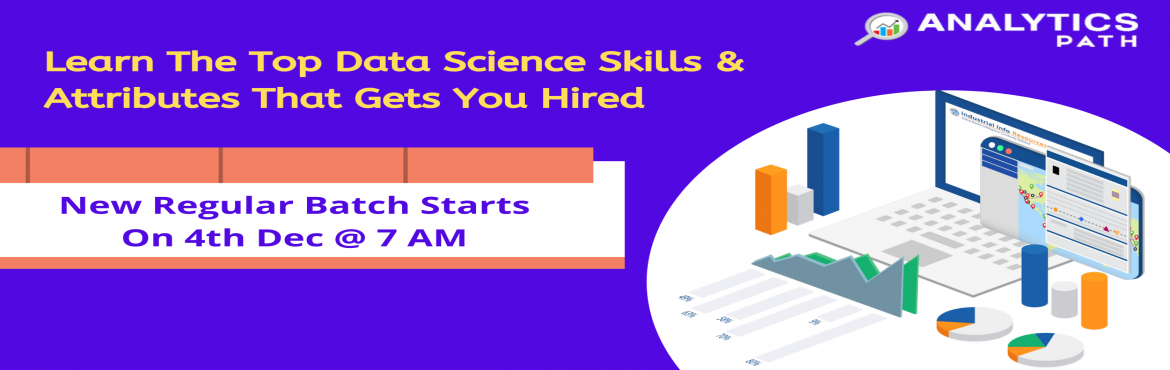 Book Online Tickets for Hurry Up, Register For Data Science New , Hyderabad. Hurry Up, Register For Data Science New Regular Batch By Experts From IIT & IIM-By Analytics Path Commencing From 4th Dec 2019 @ 7 am, Hyderabad About The Event- Aiming towards securing a career in the Data Science technology? Here is the best ch