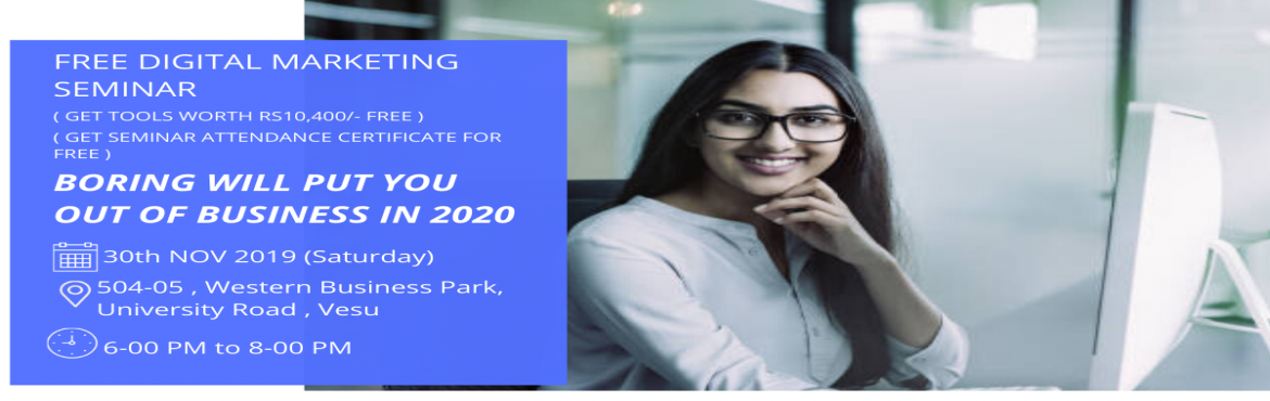 """Book Online Tickets for Free Digital Marketing Seminar (Get Tool, Surat. GROW YOUR BUSINESS USING DIGITAL MARKETINGNo Experience Required.Let's think about New Technology which we use in """"DIGITAL MARKETING"""".Connect with Us for """"FREE SEMINAR ON DIGITAL MARKETING"""".In this Seminar you will"""