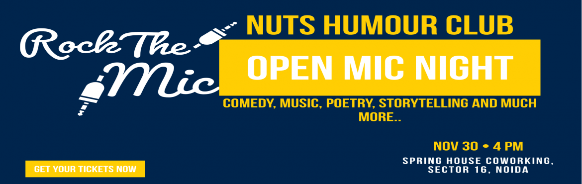 Book Online Tickets for Open Mic Night | NUTS, Noida.  Are you an artist seeking for a stage?? Then its time for you to shine. Nuts Humour Club brings to you the stage of your Imagination where you get to perform in front of the right audience for right recognition. This is a stage where you get t