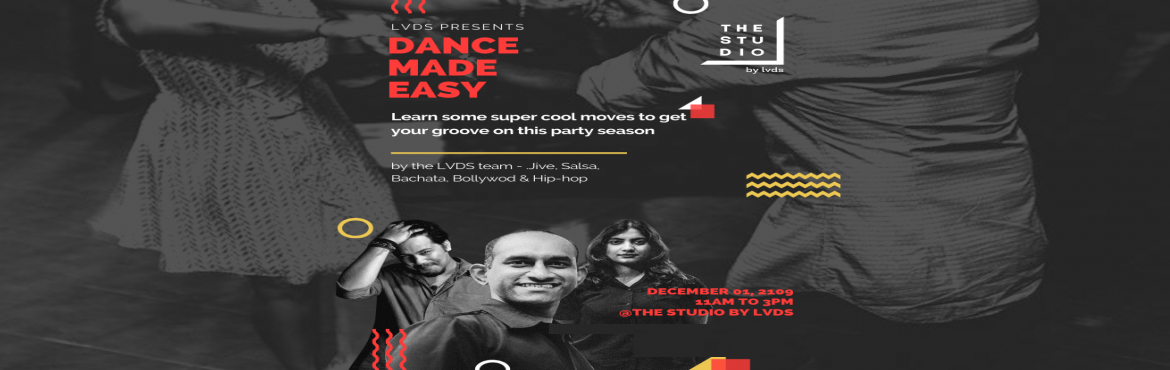 Book Online Tickets for Dance Made Easy, Bengaluru. Learn the basics, tricks, cheats and some cool moves to impress yourself, your partner and the crowd. Learn simple footwork to dance to any music. Get a feel for musicality and rhythm. Get aware of basic dance etiquette Identify different kinds of mu