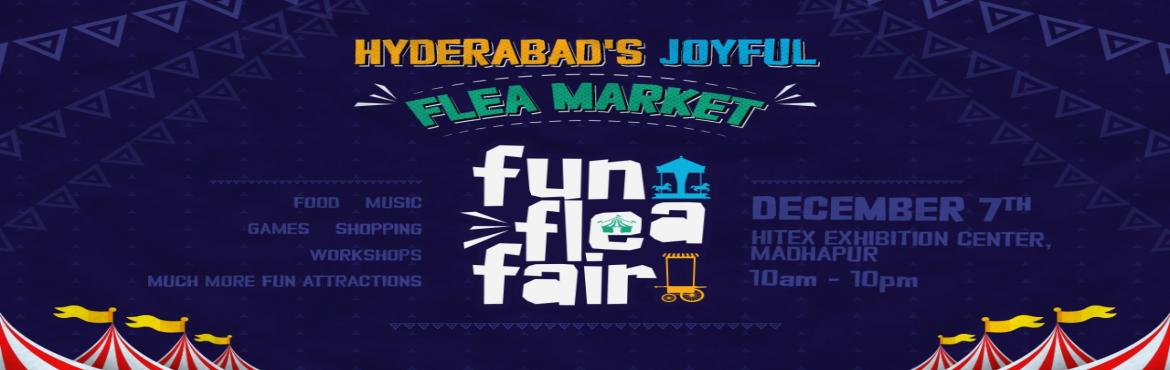Book Online Tickets for Fun flea fair, Hyderabad. Funfleafair is a destination for all those who seek for fun experiences along with Art,fashion,food and entertainment what's a festival without music? funfleafair has a fantastic line up for you 1.threeory band 2.V4 band 3.jammers band And fina