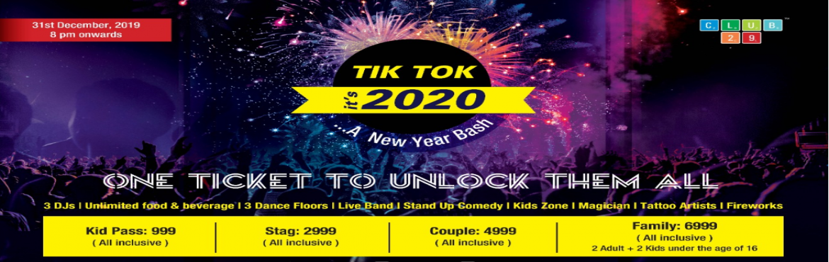 Book Online Tickets for Tik Tok Its 2020 New Year Bash Party for, Pune. Tik Tok It's 2020 a New Year bash promising you an exclusive night filled with fun, laughter and happiness. Get ready to party hard all night with unlimited food and beverages. Tik Tok It's 2020 offers the perfect opportunity to let your