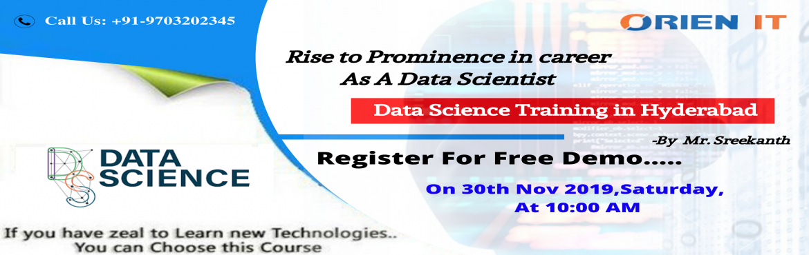 Pre-Register For Free Data Science Demo The Industry Experts At Orien IT On 30th Nov 2019, Saturday At 10 AM, Hyderabad.