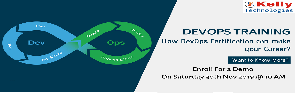 Book Online Tickets for Pre-Register For Free Demo on DevOps By , Hyderabad. Pre-Register For Free Demo on DevOps By Experts On Saturday, 30th nov@10AM, At Kelly Technologies, Hyderabad About The Event \'DevOps Free Demo In Hyderabad\' which is scheduled by the Kelly Technologies training institute is a must