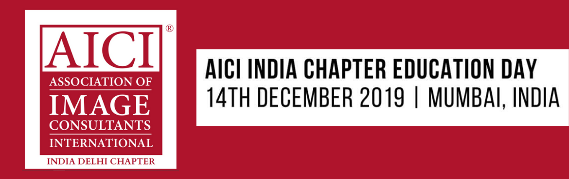 Book Online Tickets for AICI India Education Day 2019, Mumbai. AICI India Chapter is proud to host two International Speakers Ms Ferial Youakim & Ms Jacqueline Whitmore at its 2019 Education Day Event in Mumbai, India.  Date:14 December 2019 Time:10 am to 5 pm Venue:Waterstones Hotel, Inter