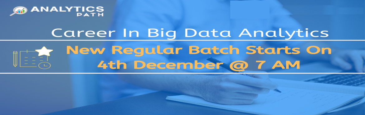 Book Online Tickets for Enroll For New Regular Batch on Big Data, Hyderabad. Enroll For New Regular Batch on Big Data Analytics To Transform Into Experts By Analytics Path From 4th Dec @ 7 AM Hyd Course Overview  Data Scientist are the Professionals who can analyze and explain complex digital data where they can organize vary