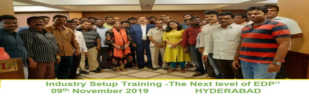 """Book Online Tickets for INDUSTRY SET UP TRAINING-THE NEXT LEVEL , Hyderabad. Dr.Mynampati Sreenivasa Rao.MBA.Ph.D`s """"INDUSTRY SETUP TRAINING –THE NEXT LEVEL OF EDP"""" Objective: to create awarness on new innovative & new technology based products manufacturing oppertunties of food processing ,Recycli"""