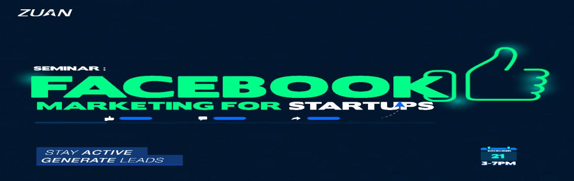Book Online Tickets for Facebook Marketing for Startups, Chennai. \