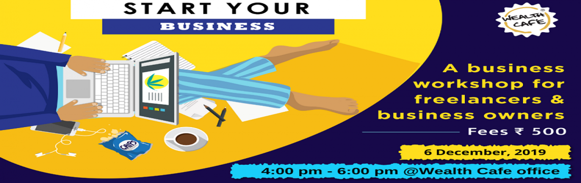 Book Online Tickets for Start your Business the right way, Mumbai. Whether you're on your own or head up a small studio, you absolutely need to know how to run a small business professionally and profitably. All that starts with making a smart decision about the areas of expertise you plan to focus on and deve