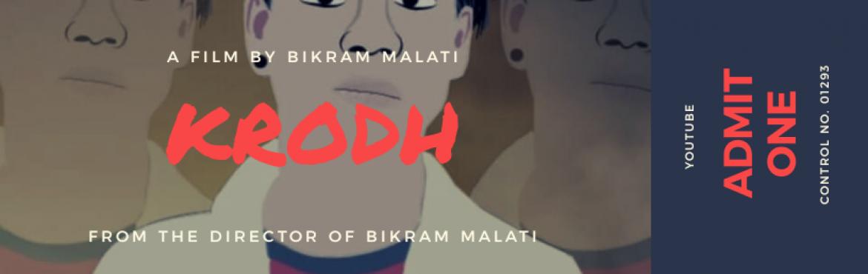 Book Online Tickets for Krodh (film), gujarat. Bikram malati\' moviekrodh tickets