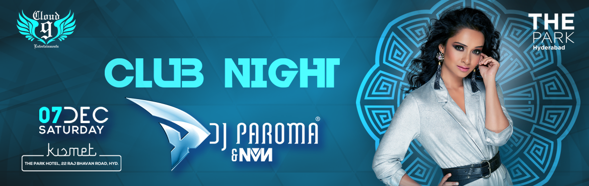 Book Online Tickets for DJ Paroma - Club Nights at The Park, Hyderabad. Saturday night is lit up with vibes never felt before and music never heard before! Join india's best femaile DJ, DJ Paroma bash at Kismet The Park Hyderabad and take your Saturday party scene high. Artists : DJ Paroma : DJ Paroma is