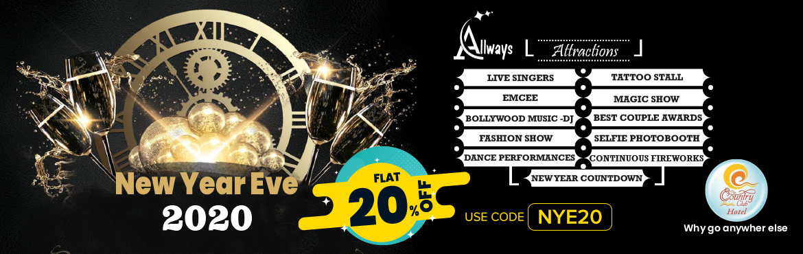 Book Online Tickets for New Year Eve 2020 at Country Club, Hyderabad.   Get FLAT 20% off on this Event. Use Code: NYE20. Offer Valid only for TODAY   Event Attractions :-    1) Live Singers   2) Emcee   3) Bollywood Music - DJ   5) Fashion Show   6) Dance Performances   7) N