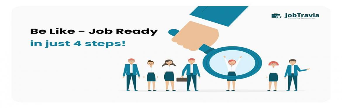 Book Online Tickets for Be Like - Job Ready in just 4 steps, Nagpur. JobTravia is coming up with an interactive session series called \