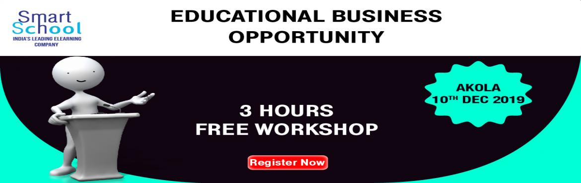 Book Online Tickets for START YOUR OWN BUSINESS IN EDUCATION IND, akola.  First time in Akola. Start Your Own Business With Fastest Growing E-Learning Company !!! Why You Should Grab This Opportunity? � Assured Repeat Business and Quick ROI. � Minimum Initial Investment � Used by Over 10 Lakh Students and 5000