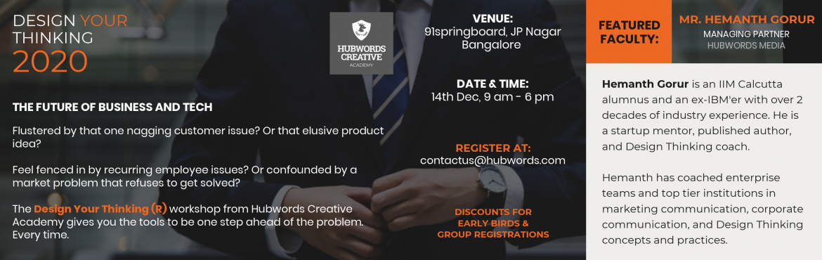 Book Online Tickets for Design Your Thinking* workshop by Hubwor, Bengaluru. Flustered by that one nagging customer issue? Or that elusive product idea? Feel fenced in by recurring employee issues? Or confounded by a market problem that refuses to get solved? The \'Design Your Thinking\' workshop from Hubwords Creative Academ