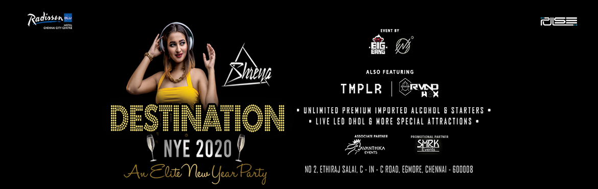 Book Online Tickets for DESTINATION NYE - 2020 @ @ Radisson blu, Chennai.   Get FLAT 10% Off on this Event. Use Code: ENBU722 Offer Valid Till 31st Dec   DESTINATION 2020 NYE New Year Party happening at Radisson Blu (pulse) on 31st December 2019.  Let\'s celebrate this New Year Party with loads of fun and mu