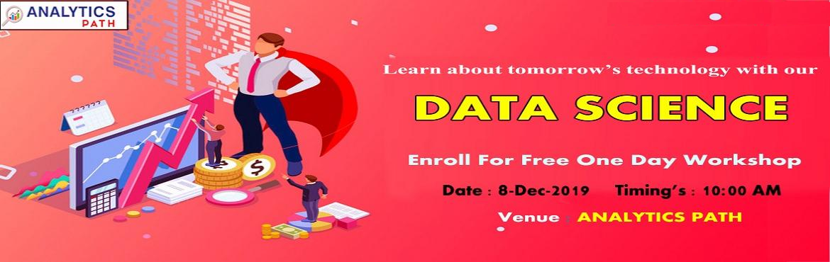 Book Online Tickets for Attend Free Data Science Workshop On 8th, Hyderabad. Attend Free Data Science Workshop On 8th Dec 2019 @ 10:00 AM In Hyd At Analytics Path & Get A Sneak Preview Of Career In Analytics About the Event  Data Science is everywhere. Data can be used in simultaneously in many ways that add a new value t