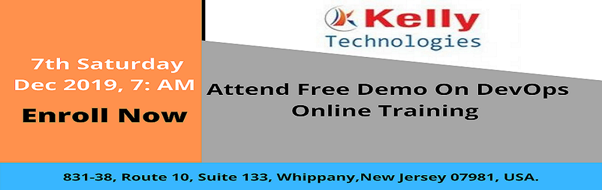 Book Online Tickets for Attend Free Demo On DevOps Training-To K, Hyderabad. Attend Free Demo On DevOps Training-To Know What It Takes To Be An Expert In DevOps By Kelly Technologies On 7th Saturday Dec 2019, 7: AM Online Course Overview  DevOps is the most buzz word which has emerged the last couple of years. It has ga