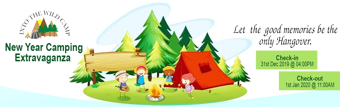 Book Online Tickets for New Year Camping Extravaganza, Shendurli. New Year Camping Extravaganza - Into the Wild Camp   If you like to spend time in natures lap, love the peacefulness and serenity of the mountains and wish to have the perfect camping experience then we have the most ideal destination for you. S