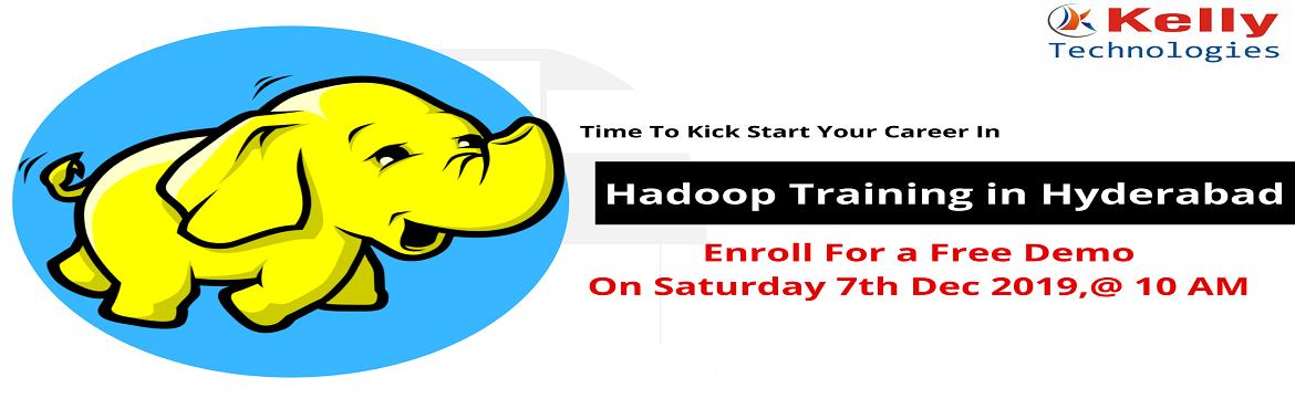 Book Online Tickets for Register For Free Demo On Hadoop Trainin, Hyderabad. About The Demo: To give you a better idea on the rising career opportunities in Big Data Hadoop the Kelly Technologies Institute is conducting a Free Interactive Demo Session On Hadoop under the guidance of industry experts. In this demo session, peo