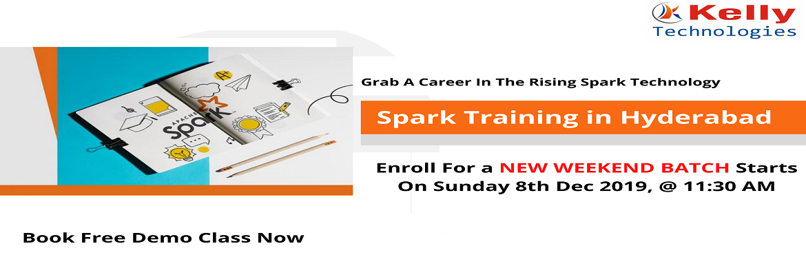 Book Online Tickets for Attend For Free Demo On Spark Training S, Hyderabad. About The Demo: Spark Training In Hyderabad is providing the best offers with the amazing teaching techniques to make the people professionally well-skilled. This would make an aspirant more confident in achieving his goal towards the career. Kelly T