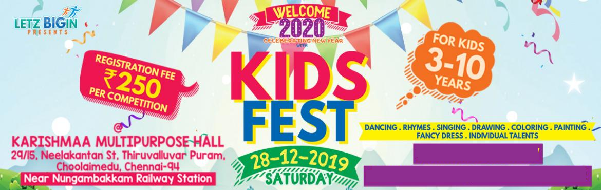 Book Online Tickets for KIDS FEST - The Kids Competition, Chennai. Find out your kid's talents and groom it by using this opportunity.Trophies for Winners & Certificates for all kids who participating in the contest. Categories:1. Sub Juniors –LKG, UKG2. Juniors – I, II3. Seniors – III, I