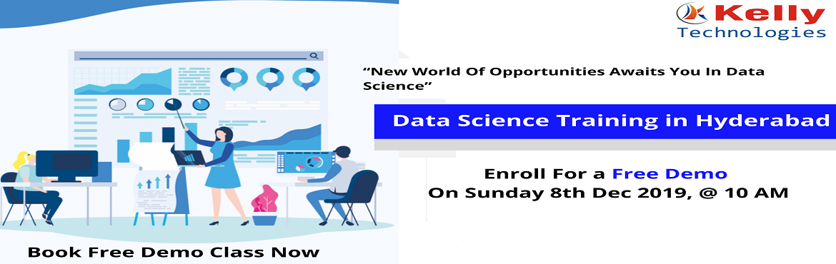 """Book Online Tickets for Get Enrolled For The Free Interactive Da, Hyderabad. About The Demo: Data Science is everywhere. Data can be used in simultaneously in many ways that add a new value to the business development and can be realized only after the number that has been crunched. Data Scientist is considered as the """""""