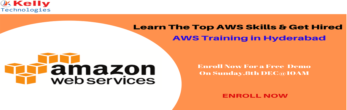 Book Online Tickets for Get Registered For Free AWS Demo Session, Hyderabad. Get Registered For Free AWS Demo Session On, 8th Dec@10AM By Kelly Technologies. Interact With Industry Experts About The Event- Kelly Technologies is organizing the Free Demo session on the most in-demand technologuy of AWS. Attending this dem