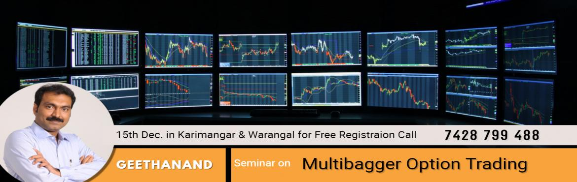 Book Online Tickets for How to Become a Professional Trader , Karimnagar.  How to overcome Failure Trades, Wich Trading Systems we have to fallow, Money Mangaement Rules, Adjust the Trading Methods