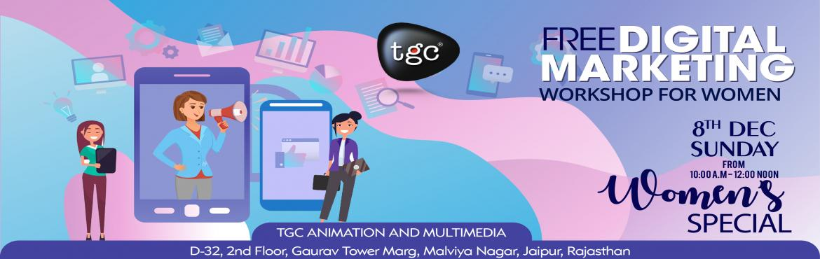 Book Online Tickets for Free Digital Marketing workshop For Wome, Jaipur. Learn How Digital Marketing can help you grow your business and generate sales. Also, this is one of the most in-demand skills set in the world  Learn how you can upgrade your career with digital marketing. Join our FREE SEMINAR where we