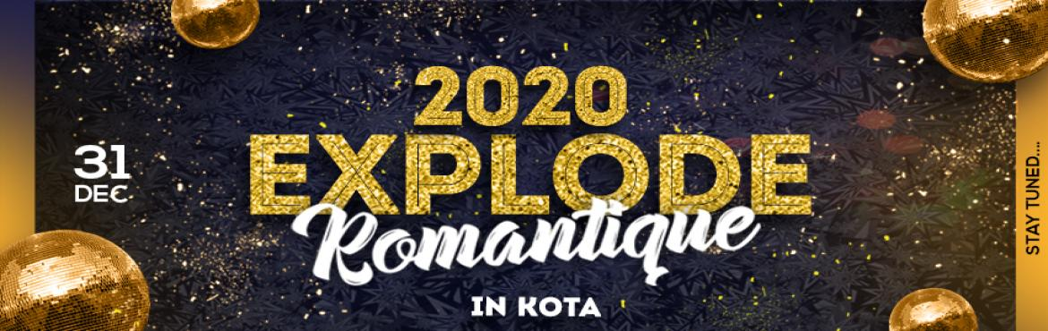 Book Online Tickets for Explode 2020 , Kota. Explode 2020 - Romantique  Kota\'s ultra Elite New Year Party for Family & Couples Attraction Points : ~ Live DJ~ Dance Troupe ~ Lavish Buffet ~ Premium Bar ~ Gala Dinner ~ Lounge / MacchanArtist Host : Anchor Ajit Singh&