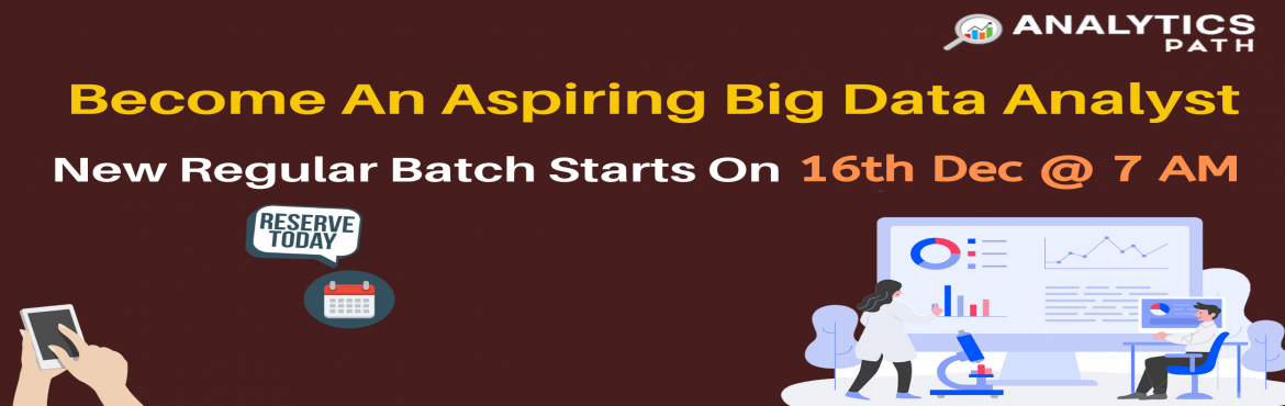 Book Online Tickets for Get Register For Big Data Analytics Trai, Hyderabad. Get Register For Big Data Analytics Training New Regular Batch By IIT & IIM Experts-By Analytics Path, Commencing From 16th Dec, 7 AM About The Event- Analytics Path delivers the perfect platform for the Big Data Analytics career enthusiasts to s