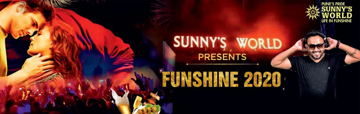 Book Online Tickets for FUNSHINE - 2020, Pune.  Pune s Pride - Sunnys World Presents: FUNSHINE - 2020 NEW YEAR EVE AT PUNE'S ONLY HILL TOP RESORT New Year 2019 Eve is just a while away but it\'s late to make plans till the time you book Funshine 2020 the most happening hilltop new year